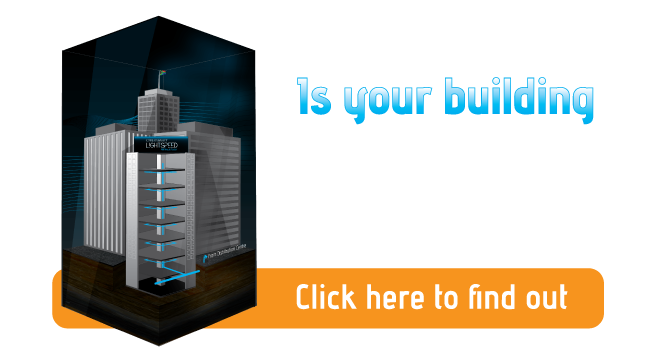 See if your building is lit up with Lightspeed fibre by viewing the Lightspeed Building list. Pending buildings qualify for Pre-Order Special deals.